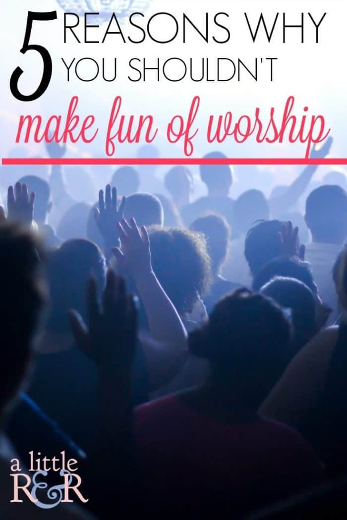 We've seen the Christian comedians who joke about worship. Perhaps we need to consider these 5 serious reasons why joking about worship is a bad idea. #alittlerandr #worship #church