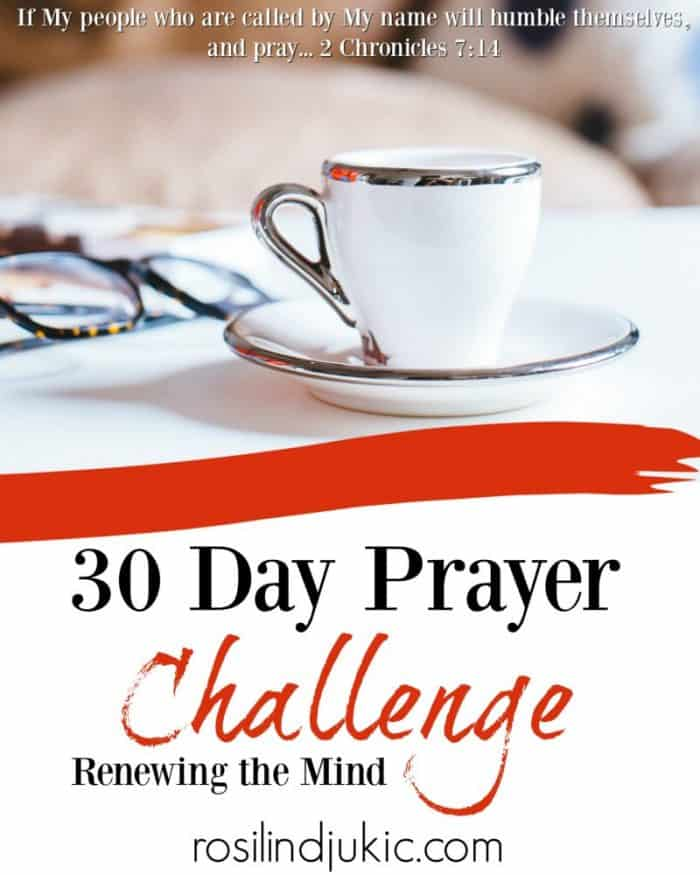 Begin renewing your mind each day with these 30 powerful verses for your war room. | A Little R & R | Rosilind Jukić | Christianity | Christian living | Christian blog | Christian faith | Renewing the Mind | Quiet Times | #christianblog #christianfaith #christianliving #spiritualgrowth #warroom #warrior #renewingthemind #Bible #God #Jesus #momlife #mom #quiettime #SOAK #biblejournaling #biblestudy