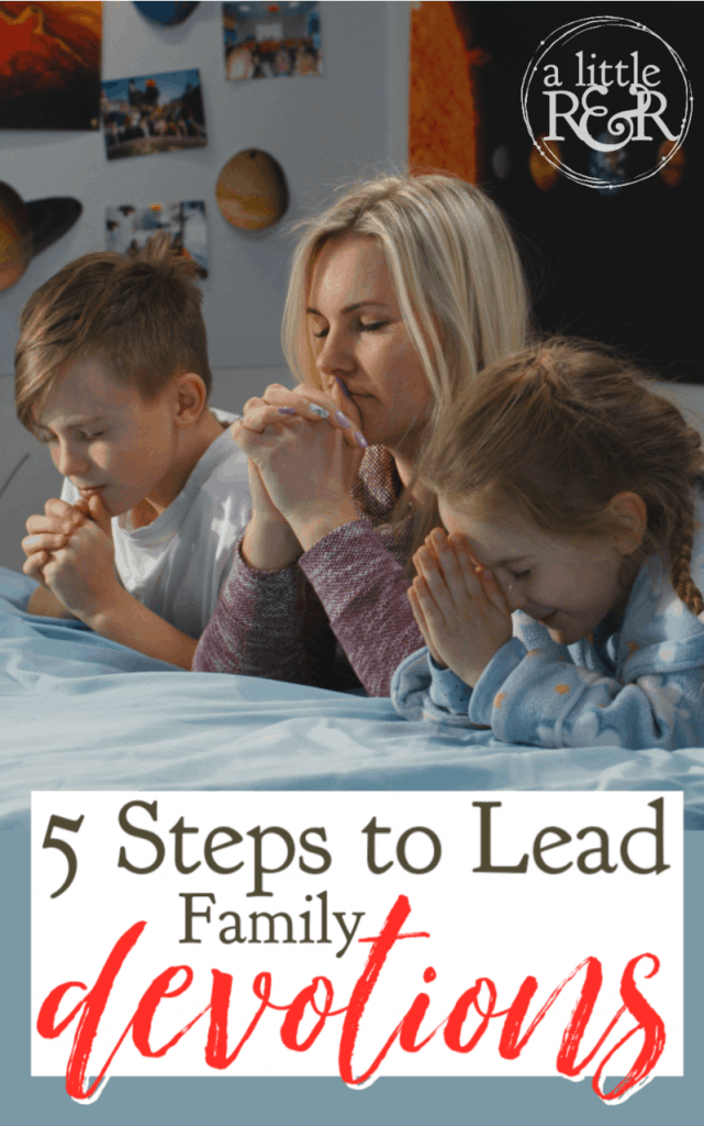 It isn't always as easy to lead family devotions. Many families struggle with consistent family devotions. Here are five steps to make it easier. #alittlerandr #parenting #family #devotions #quiettimes