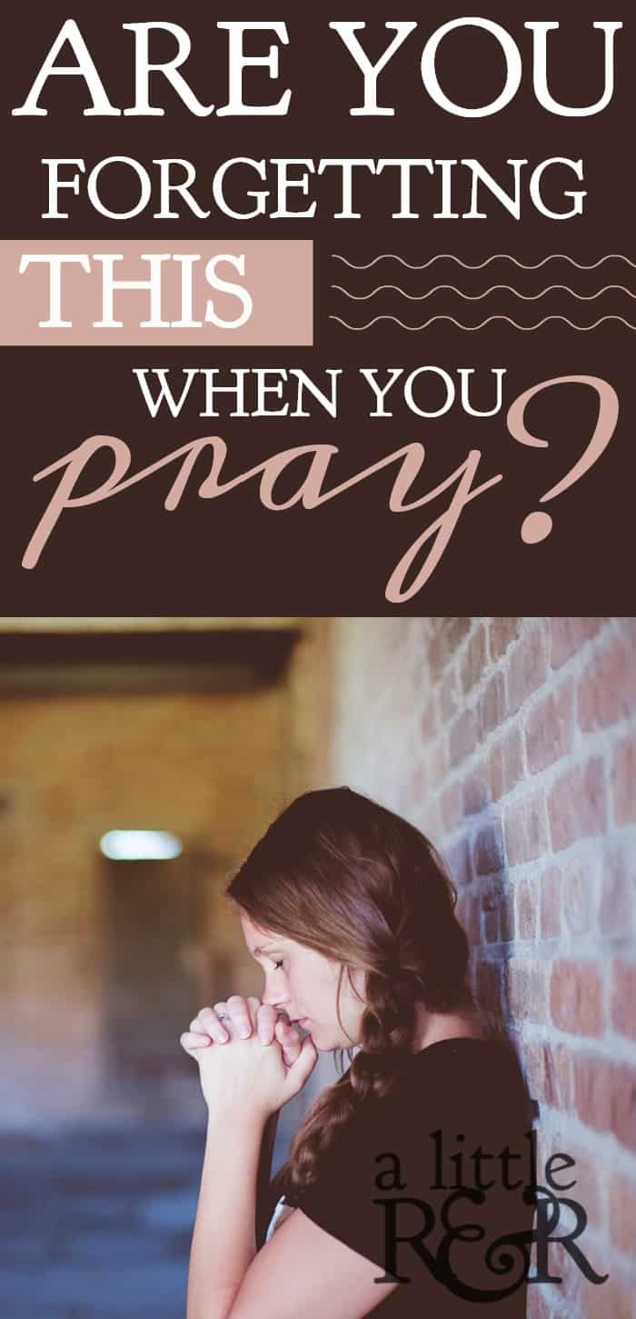 Are you forgetting this one thing when you pray? There is one thing that many people fail to do when they pray, and yet it is most important. #alittelrandr #prayer #warroom #quiettime