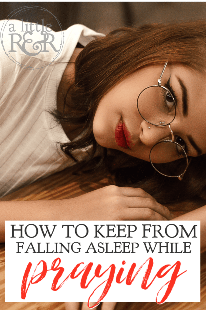 If you have trouble staying awake during your quiet times, you need this amazing tip to keep you from falling asleep while you pray. #alittlerandr #prayer #warroom #quiettimes