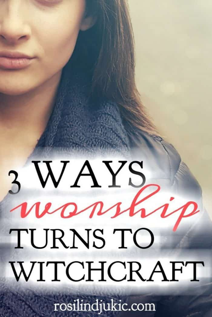 Wow - I never thought of worship this way before, but its true. There are 3 ways our worship turns to witchcraft if we fail to annihilate these three enemies inside of us!