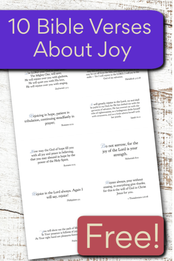 Christians should be the most joyful people on earth. Here are 10 Bible verses on joy you can print out and take with you for when you're facing hard times. #alittlerandr #joy #Bible #warroom #prayer #Scripture #Christian #Christianliving #Jesus
