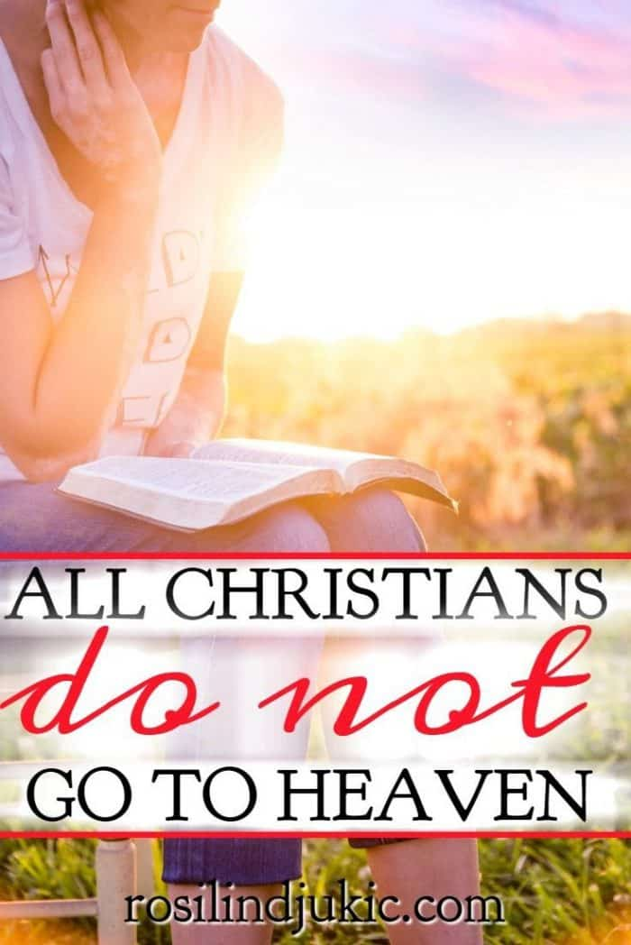 In the gospels we see that not all Christians go to heaven. Here's a clear description of how we can know for sure that we will spend eternity with Christ. #alittlerandr #onlineBiblestudy #womensbiblestudy #heaven