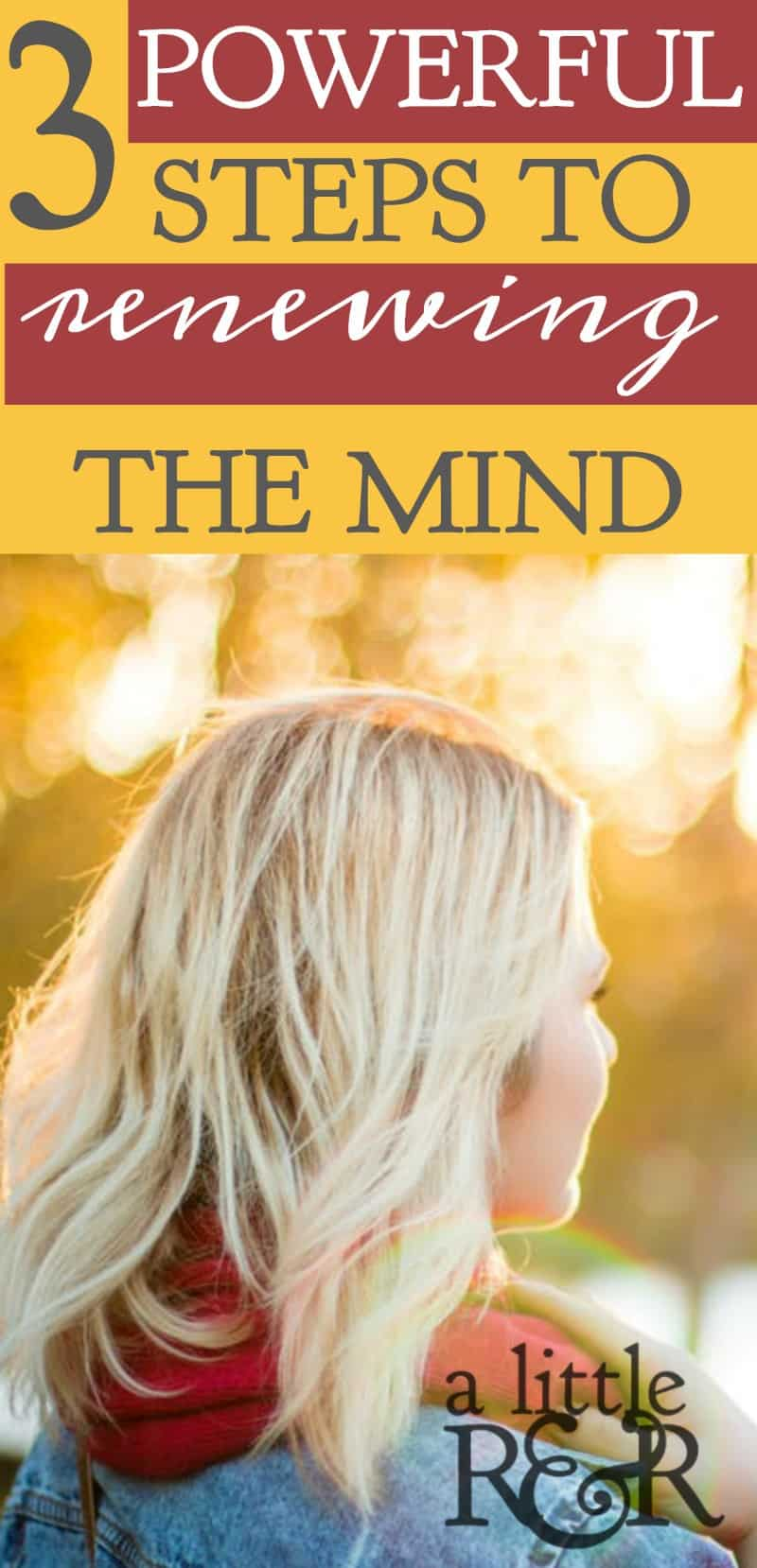 The key to living the victorious Christian life is renewing your mind and learning to identify as a new creation | A Little R & R | Rosilind Jukić | Christianity | Christian living | Christian blog | Christian faith | Renewing the Mind | Quiet Times | #christianblog #christianfaith #christianliving #spiritualgrowth #warroom #warrior #renewingthemind #Bible #God #Jesus #momlife #mom #quiettime #SOAK #biblejournaling #biblestudy