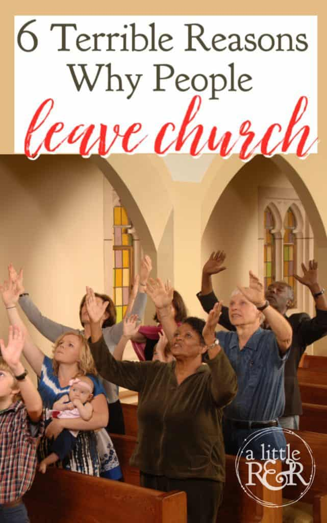 There are many reasons why people leave church, some of those reasons are valid, but sometimes those reasons are just plain terrible. #alittlerandr #church #Christians #ChristianLiving
