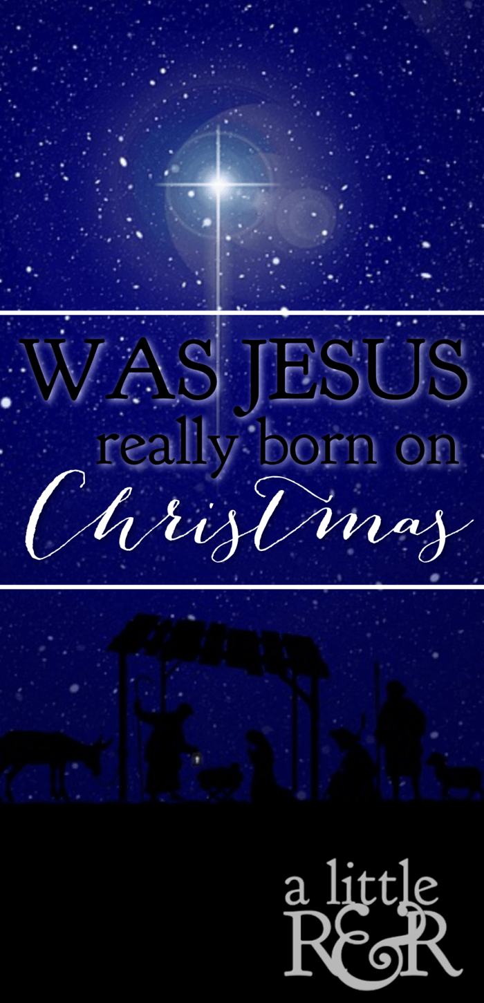 Was Jesus really born on Christmas Day? This debate arises every Christmas season. Scripture and history provide us some clues to the answer. #alittlerandr #Christmas #Jesus #Bible
