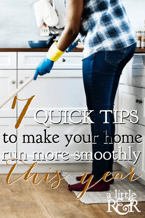 Have things been chaotic in your home lately? Here are 7 quick and easy ways to help your home run more smoothly this year. #alittlerandr #homemaking #revival #charts #organizing