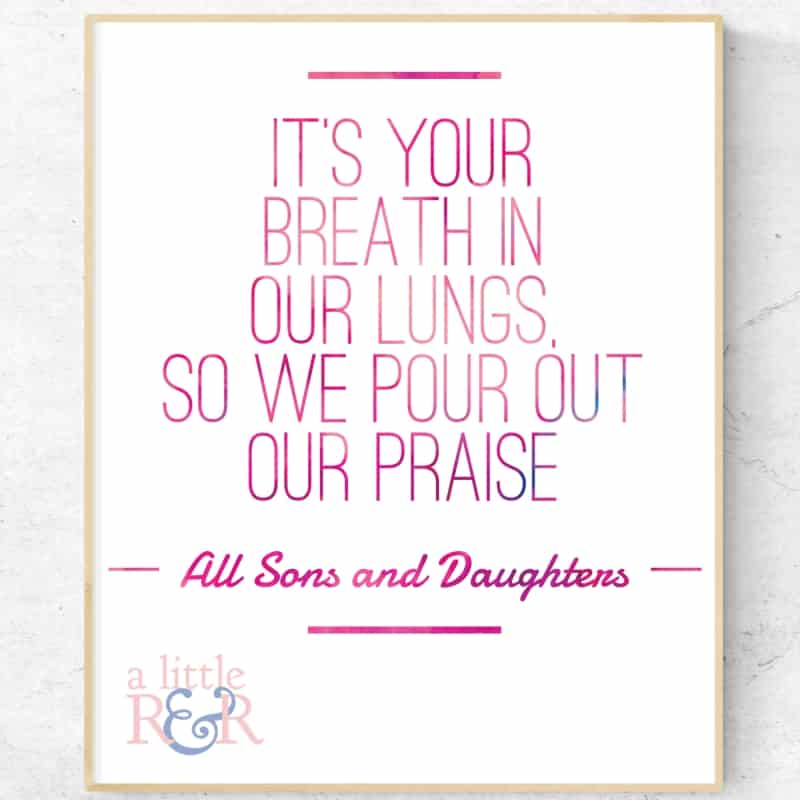 It's Your breath in our lungs so we pour out our praise. -All Sons and Daughters #alittlerandr #worship #spiritualwarfare #warroom