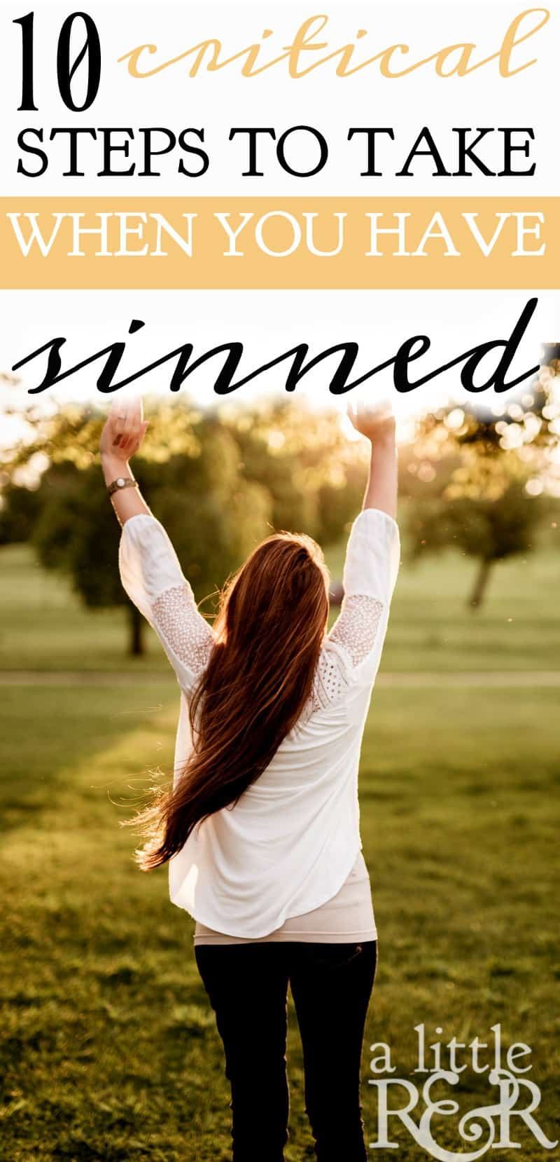 10 Critical Steps to Take When You Have Sinned | In Psalms 38-40 we see ten steps David took after he had sinned against the Lord and how they apply to us. | A Little R & R | Rosilind Jukić | Christianity | Christian living | Christian blog | Christian faith | Sin| Repentence | Psalms | Online Bible Study  #repentence #sin #onlinebiblestudy #Bible #Christianliving #Christian #Jesus #warroom #spiritualwarfare