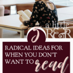 When we don't want to read the Bible, we can give in to our feelings or read it anyway. Here are 5 radical ideas for when you don't want to read the Bible. #christianblog #christianfaith #christianliving #spiritualgrowth #warroom #warrior #Bible #God #Jesus #momlife #mom #quiettime #SOAK #biblejournaling #biblestudy
