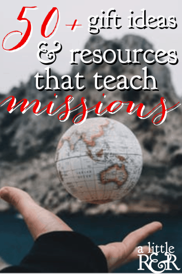 If you're looking for gifts that promote a missional mindset and lifestyle, here are 50+ gift ideas and resources that teach missions. #alittlerandr #missions #missional #giftideas  via @alittlerandr