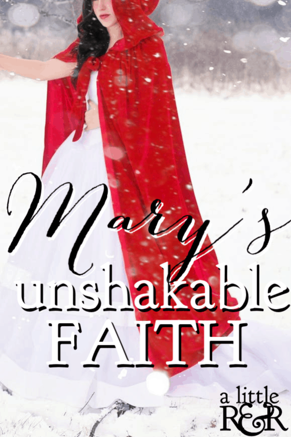 Have you ever stopped to consider the unshakable faith Mary must have had when she accepted the role that God had ordained for her as the mother of Jesus? #alittlerandr #Christmas #Mary #faith #Jesus