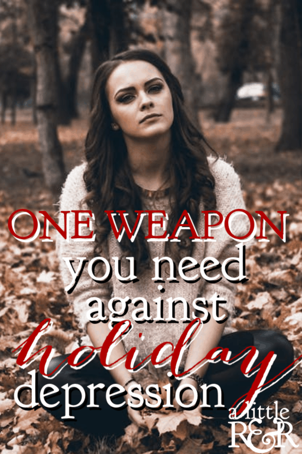 Do you often feel let down at Christmas? Using this one weapon you need to beat holiday depression, you can turn this season into a season of joy. #alittlerandr #Christmas #NewYear #Holidaydepression #Holidayblues #Holidays #Contentment
