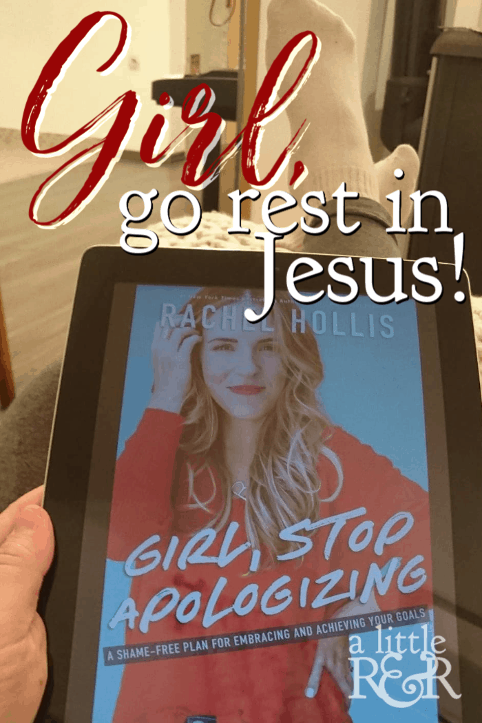 Rachel Hollis' new book Girl, Stop Apologizing tells us to try harder, work harder. But how does her message line up with God's word? Girl, go rest in Jesus! #alittlerandr #rachelhollis