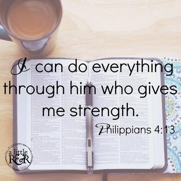 I can do all things through Him who gives me strength. Philippians 4:13 #alittlerandr #spiritualwarfare #warrroom #onlinebiblestudy #womensBiblestudy