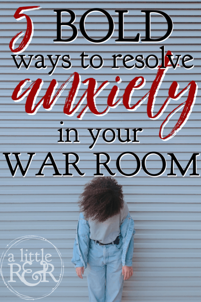 The Bible tells us to be anxious for nothing, but anxiety is a tough battle to fight. Here are 5 bold ways to resolve anxiety in your war room and gain victory. #alittleranr #anxiety #worry #warroom #spiritualwarfare