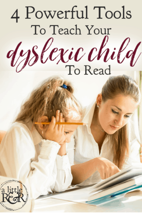 If you are trying to teach your dyslexic child to read, you will find these 4 powerful tools helpful, perhaps even essential, in successfully managing dyslexia. #alittlerandr #dyslexia #homeschooling #specialneedshomeschooling via @alittlerandr