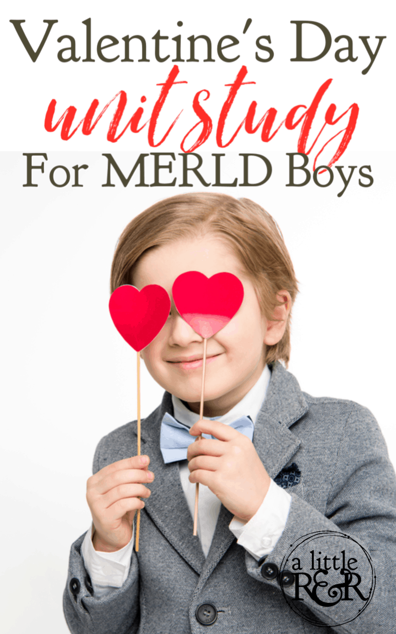 Help your MERLD boys understand the true meaning of Valentine's Day with this unit study and free downloadable list of WH questions. #alittlerandr #valentinesday #unitstudy #homeschooling #MERLD #languagedisorder #specialneedshomeschooling via @alittlerandr