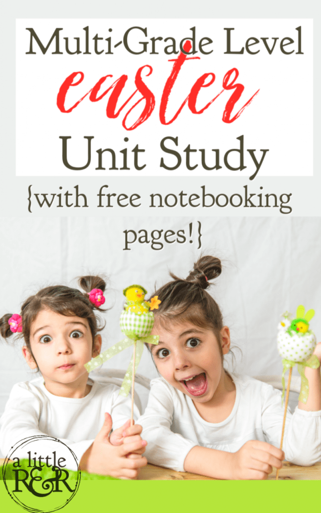 This is the most comprehensive Easter unit study that you will find. It is a multi grade level unit study for a Christ-centered Easter. #alittlerandr #EaSter #unitstudy #homeschooling #notebooking #notebookingpages