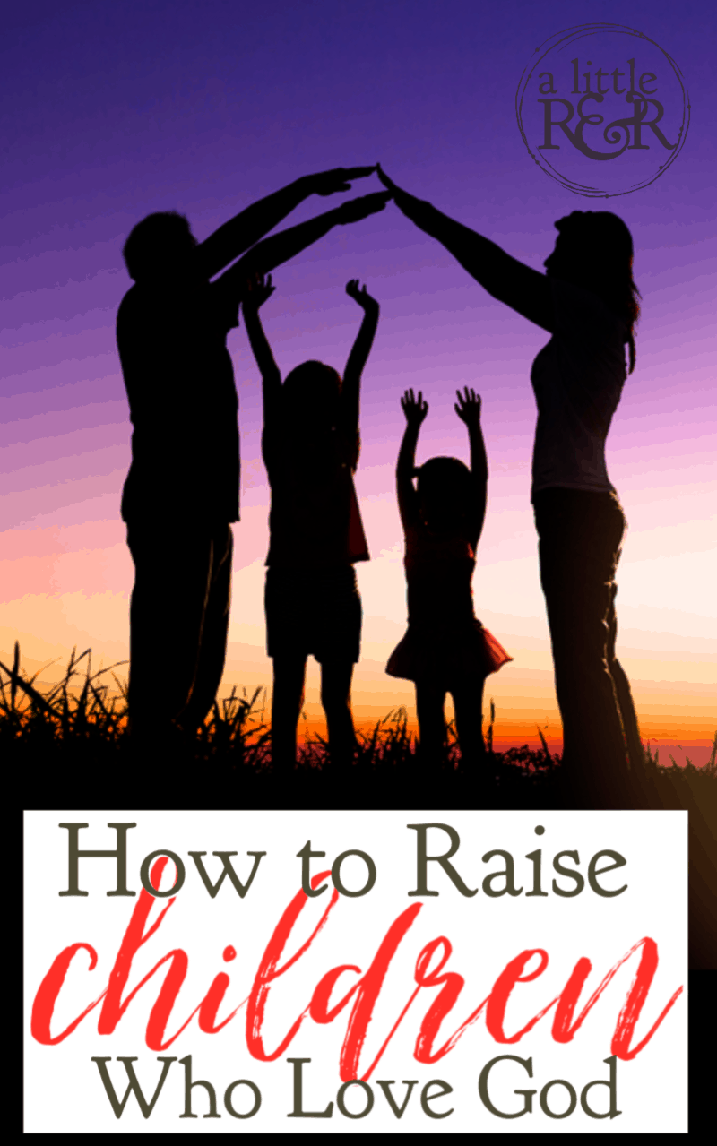 If you want to raise children who love God you must understand this important principle that lays a foundation for lasting spiritual development. #alittlerandr #motherhood #parenting #momhacks #Bible
