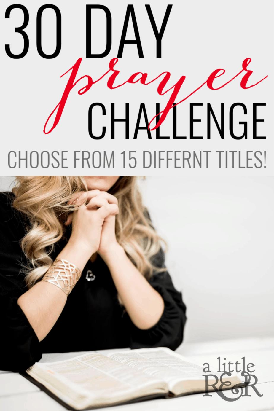 Choose from 15 different titles to help develop your prayer life and war room by praying through God's Word daily. #alittlerandr #prayer #warroom #prayerchallenge via @alittlerandr