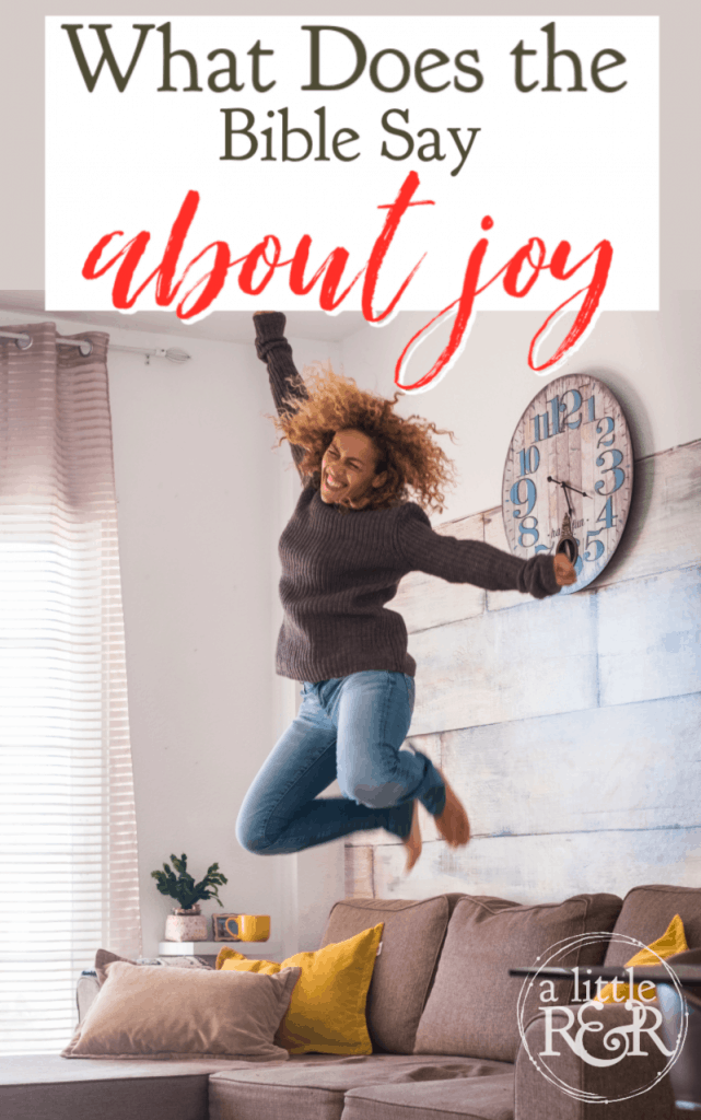 What does the Bible say about joy and why Christians should be the most joyful people on earth? There are 4 things we learn + free download. #alittlerandr #joy #bible #bibleverses #free #download
