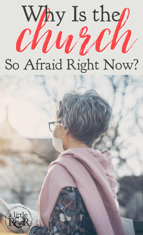 Why Is the Church So Afraid Right Now? via @alittlerandr