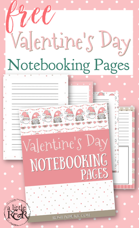 Get these free Valentine's Day Notebooking pages and make writing and art notebooking so much fun this season! #alittlerandr #valentinesday #notebooking #homeschooling via @alittlerandr