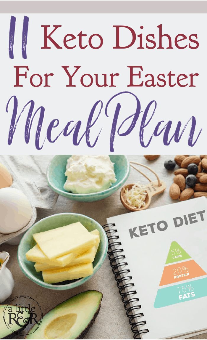 Here are 11 flavorful recipes for your Keto Easter meal plan to help you stick to your keto diet and not miss a thing! #alittlerandr #keto #easter #mealplan #ketorecipes via @alittlerandr