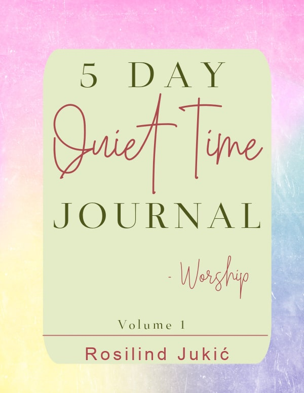5 Day Quiet Time for Worshiop