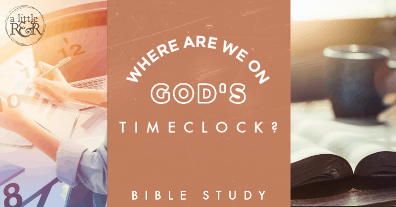 Where are we at on God's Timeclock banner image